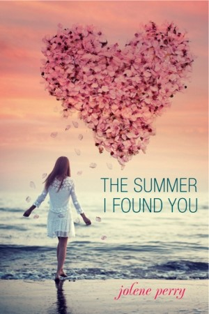 REVIEW:  The Summer I Found You by Jolene Perry