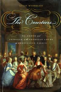 REVIEW:  The Courtiers by Lucy Worsley
