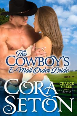 The Cowboy's E-Mail Order Bride by Cora Seton