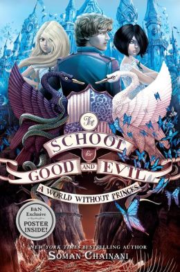 REVIEW:  A World without Princes (The School for Good and Evil Series #2) by Soman Chainani