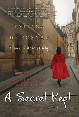 Tatiana de Rosnay's A SECRET KEPT
