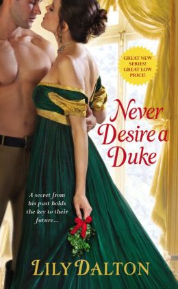 REVIEW:  Never Desire a Duke by Lily Dalton