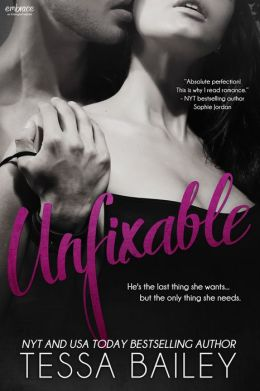 Unfixable by Tessa Bailey