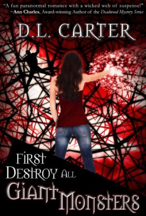 REVIEW:  First Destroy All Giant Monsters by D. L. Carter