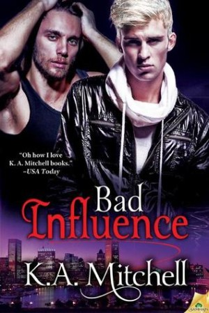 REVIEW:  Bad Influence by KA Mitchell