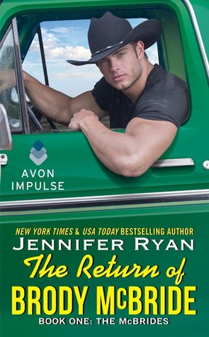 REVIEW:  The Return of Brody McBride by Jennifer Ryan