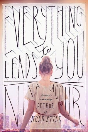 REVIEW:  Everything Leads to You by Nina LaCour