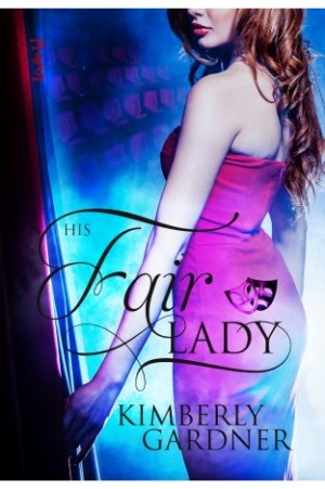 REVIEW:  His Fair Lady by Kimberly Gardner
