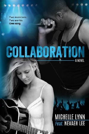 Collaboration (Backlash)  by Michelle Lynn