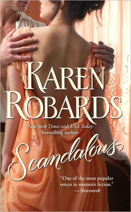 Scandalous (Banning Sisters Trilogy)  by Karen Robards