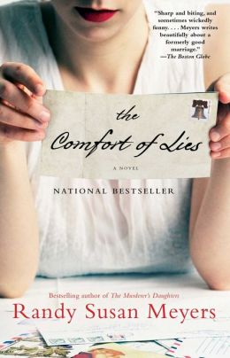 The Comfort of Lies: A Novel Randy Susan Meyers