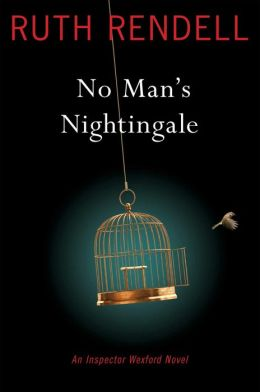 No Man's Nightingale (Chief Inspector Wexford Series #24) by Ruth Rendell