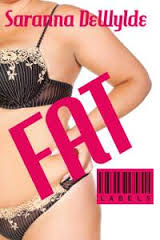 REVIEW:  Fat by Saranna DeWylde