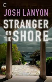 JOINT REVIEW:  Stranger on the Shore by Josh Lanyon