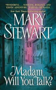 REVIEW:  Madam, Will You Talk? by Mary Stewart