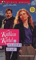 CLASSIC REVIEW:  A Soldier's Heart by Kathleen Korbel