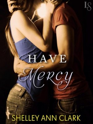 REVIEW:  Have Mercy by Shelley Ann Clark