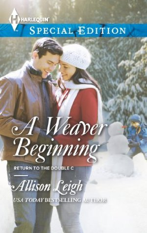 A Weaver Beginning (Return to the Double C)  by Allison Leigh