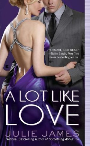 A Lot Like Love (FBI/U.S. Attorney)  by Julie James