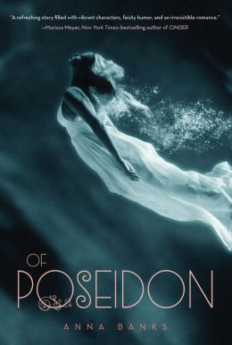 Of Poseidon (Syrena Legacy Series #1) Anna Banks