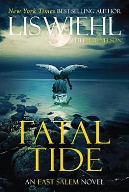 Fatal Tide (The East Salem Trilogy) by Lis Wiehl