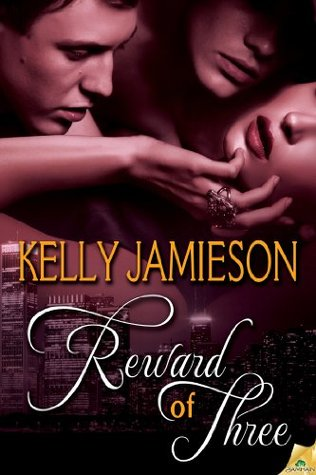 REVIEW:  Reward of Three by Kelly Jamieson