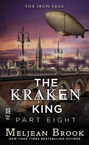 REVIEW:  The Kraken King Part V-VIII by Meljean Brook