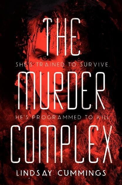 REVIEW:  The Murder Complex by Lindsay Cummings