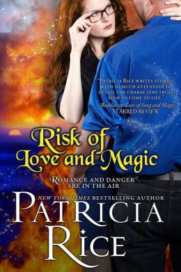 Risk of Love and Magic Patricia Rice