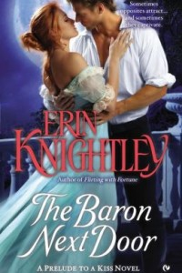 GUEST REVIEW:  The Baron Next Door: A Prelude to a Kiss Novel by Erin Knightley