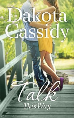 REVIEW:  Talk This Way by Dakota Cassidy