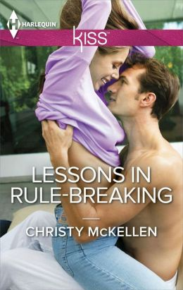 Lessons in Rule-Breaking by Christy McKellen