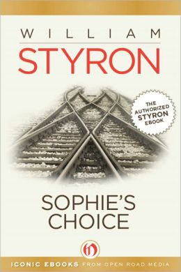 Sophie's Choice (Open Road)  by William Styron