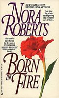 CLASSIC REVIEWS: Born in Fire, Born in Ice, Born in Shame by Nora Roberts
