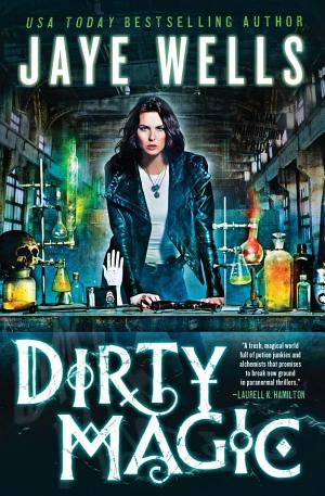Dirty Magic Jaye Wells
