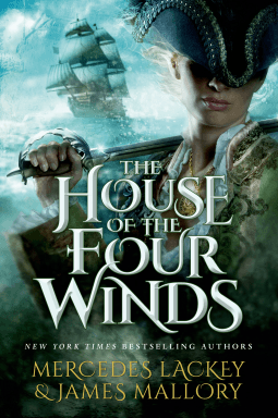 REVIEW:  The House of the Four Winds by Mercedes Lackey and James Mallory