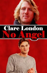 REVIEW:  No Angel by Clare London