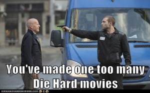 One Too Many Die Hard Movies