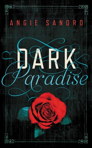 REVIEW:  Dark Paradise by Angie Sandro