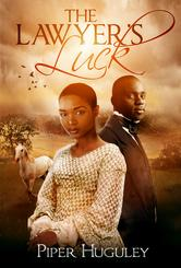 REVIEW:  The Lawyer's Luck by Piper Huguley
