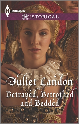 REVIEW:  Betrayed, Betrothed and Bedded by Juliet Landon