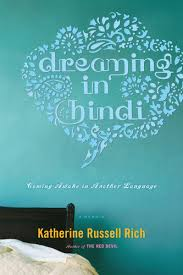 DUAL REVIEW:  Dreaming in Hindi by Katherine Russell Rich