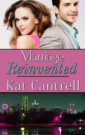 REVIEW:  Marriage Reinvented by Kat Cantrell