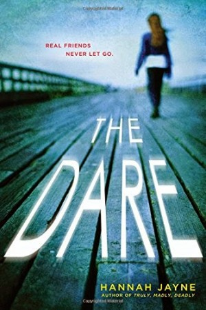 REVIEW:  The Dare by Hannah Jayne