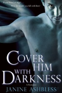 REVIEW:  Cover Him with Darkness by Janine Ashbless