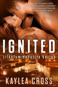 Ignited by Kaylea Cross