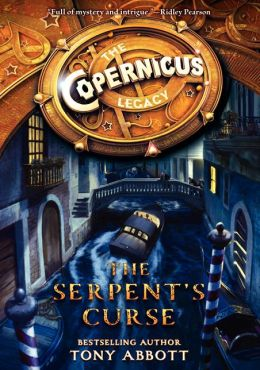 REVIEW:  The Copernicus Legacy: The Serpent's Curse by Tony Abbott