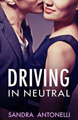 REVIEW:  Driving in Neutral by Sandra Antonelli