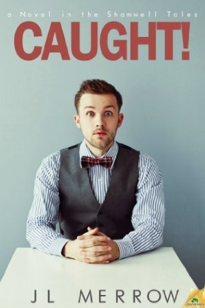 REVIEW:  Caught! by JL Merrow