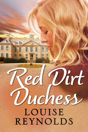 REVIEW:  Red Dirt Duchess by Louise Reynolds
